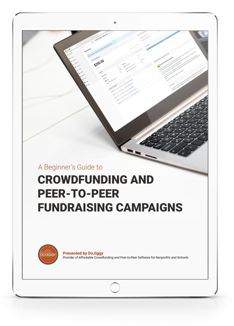 A Beginner's Guide to Crowdfunding and Peer-to-Peer Campaigns