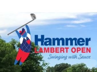Hammer Lambert Open - Swinging with Sauce!