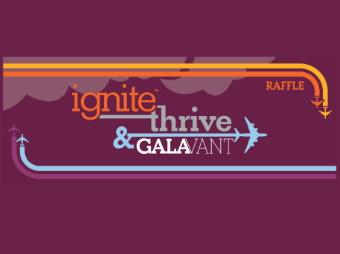 Ignite, Thrive & GALAvant Raffle