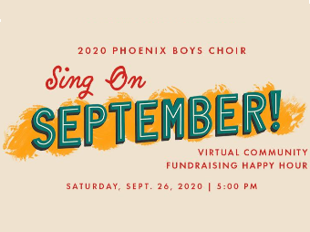SING ON SEPTEMBER! Virtual Community Fundraising Happy Hour.